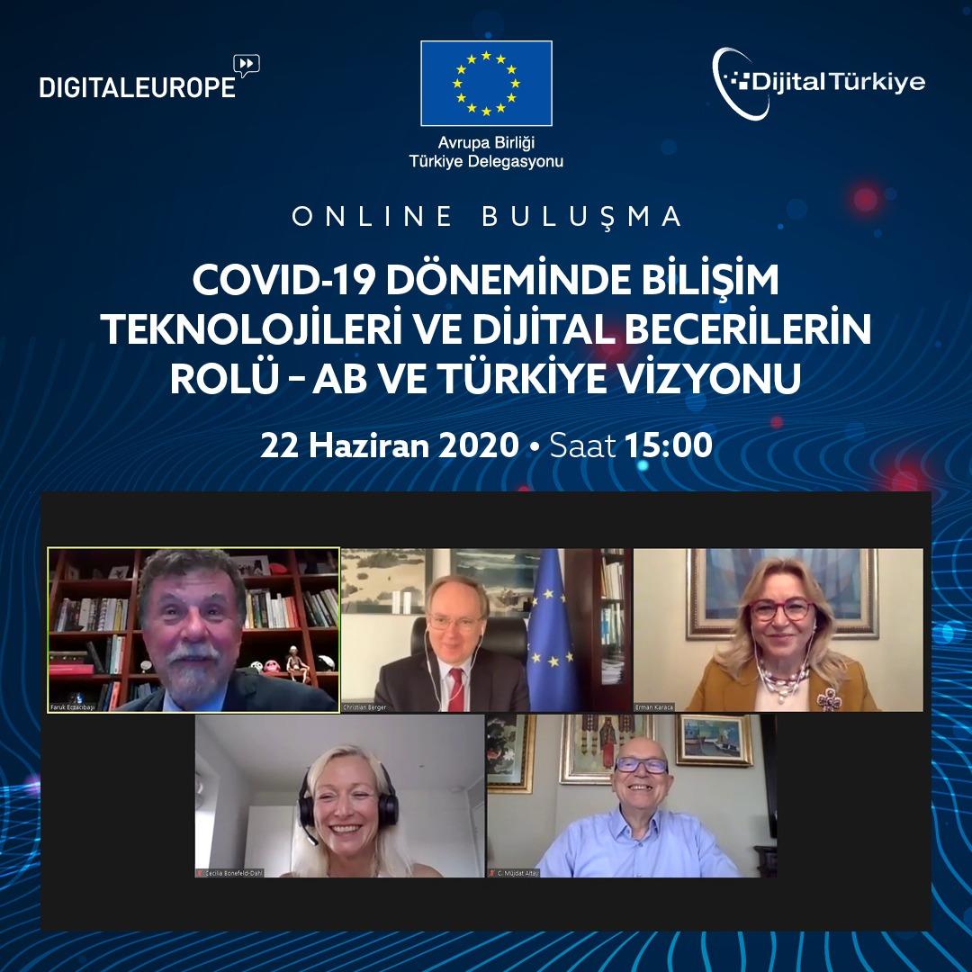 """""""Dijital Türkiye Platformu"""" (TBV-TESİD-TUBİSAD), AB Türkiye Delegasyonu ve """"Digital Europe"""" ile """"COVID- 19 Döneminde Bilişim Teknolojileri ve Dijital Becerilerin Rolü Toplantısı"""